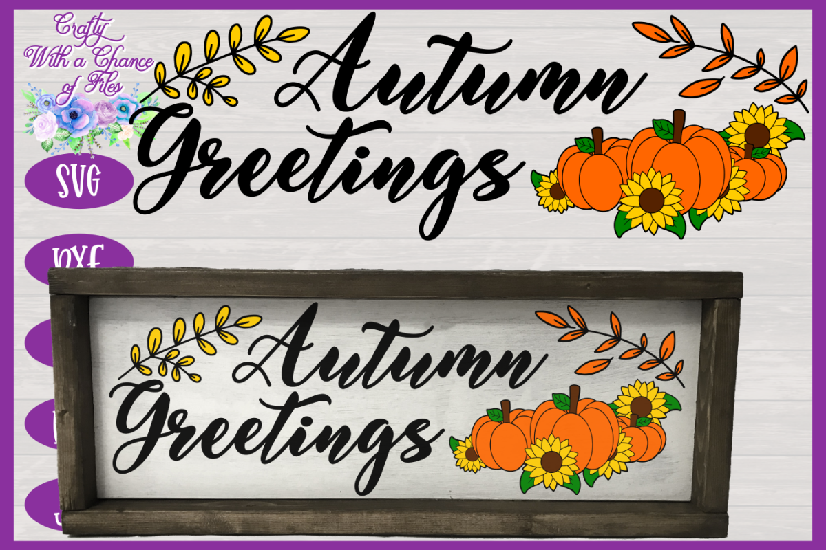 Autumn Greetings SVG   Autumn Sign SVG   Fall Farmhouse SVG example image 1