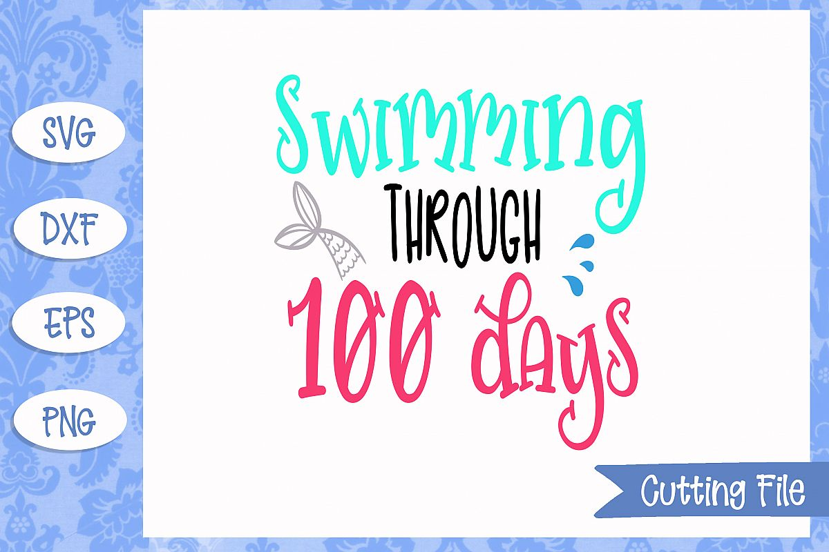 Swimming through 100 days SVG File example image 1