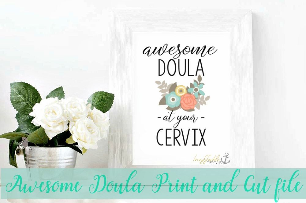 Awesome Doula At Your Cervix- print and cut file / SVG example image 1