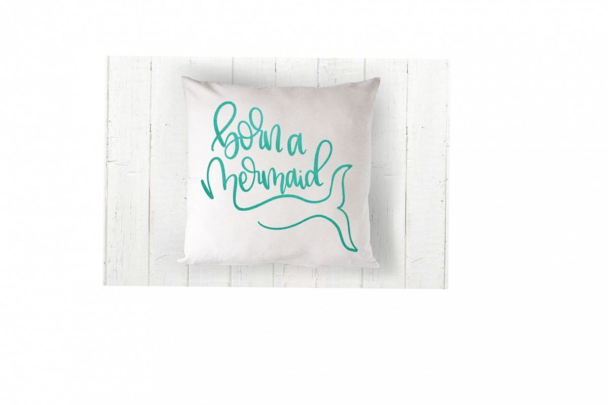 Born a Mermaid - Hand lettered SVG example image 1