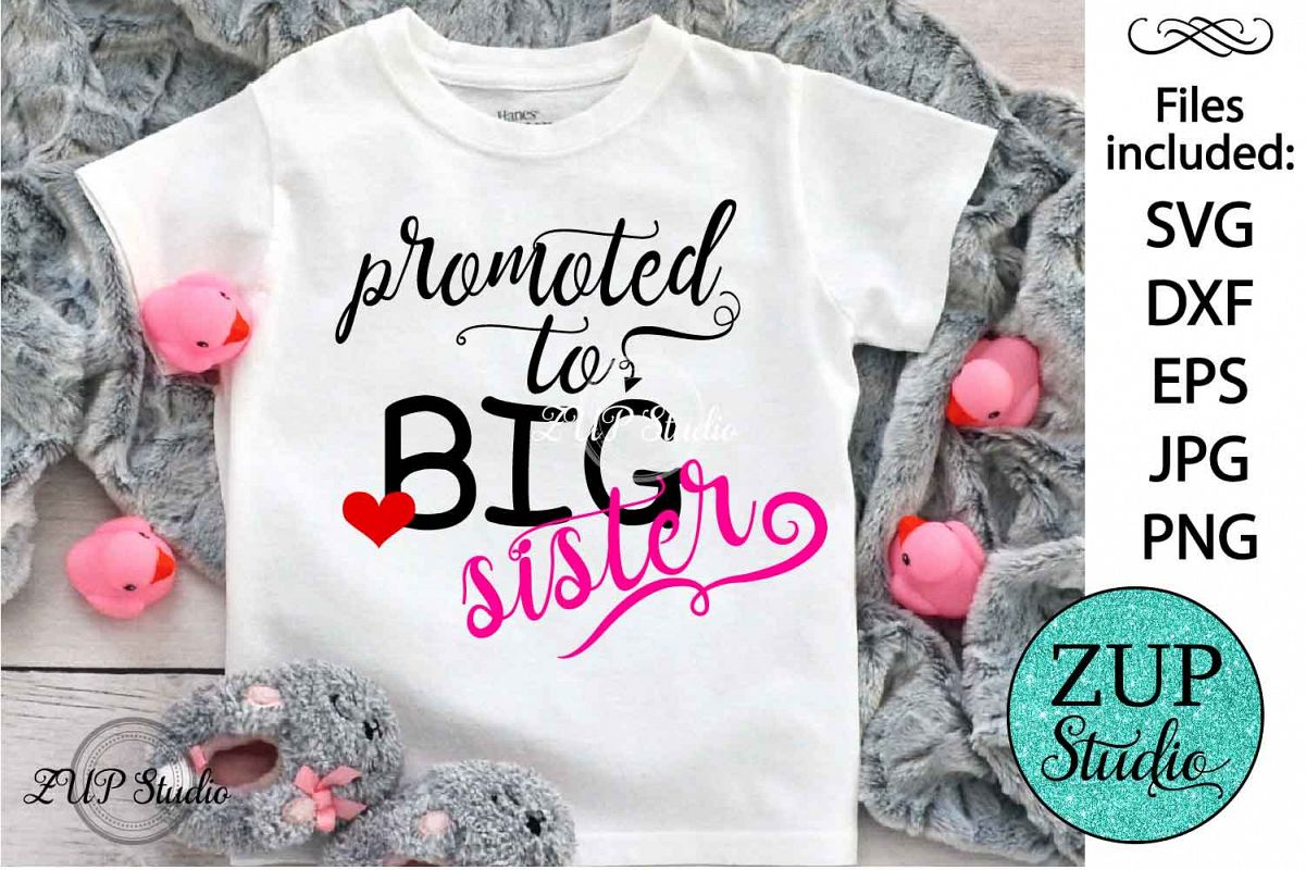 Promoted to big sister Digital Cutting files file 71 example image 1