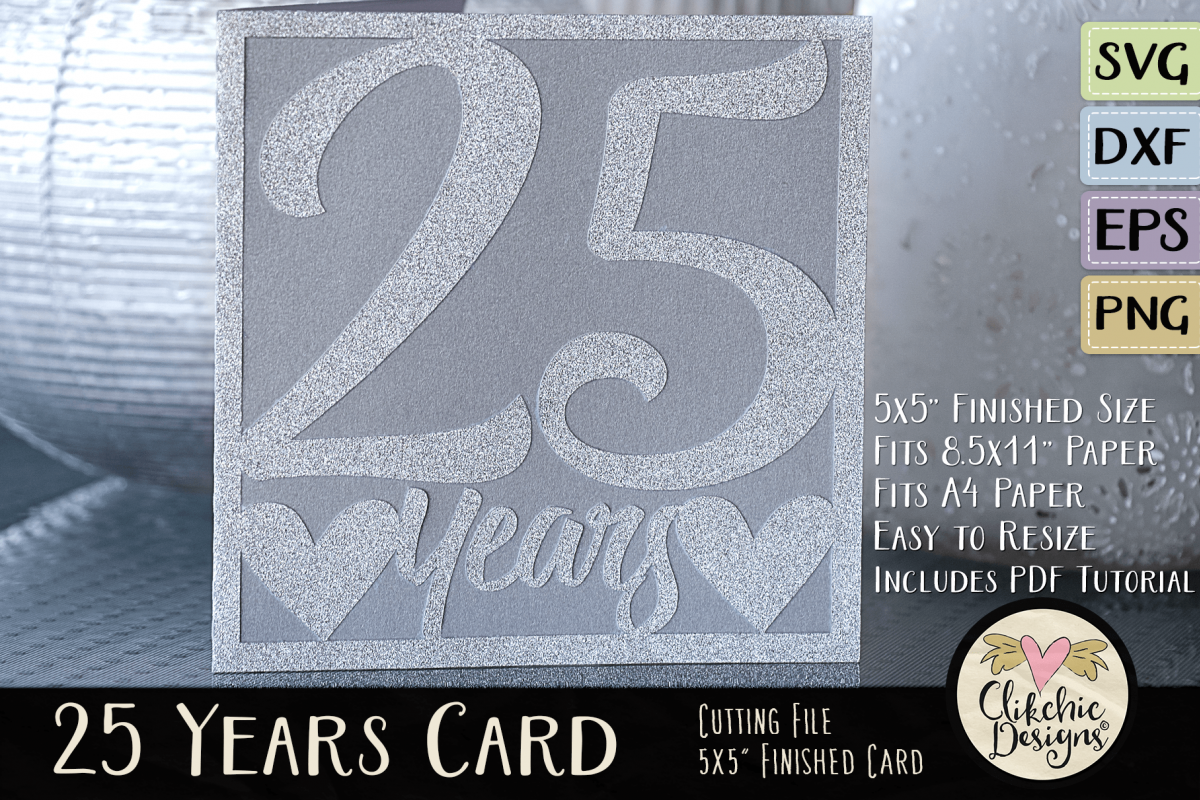 25 Years Anniversary / Birthday Card SVG - Card Cutting File example image 1
