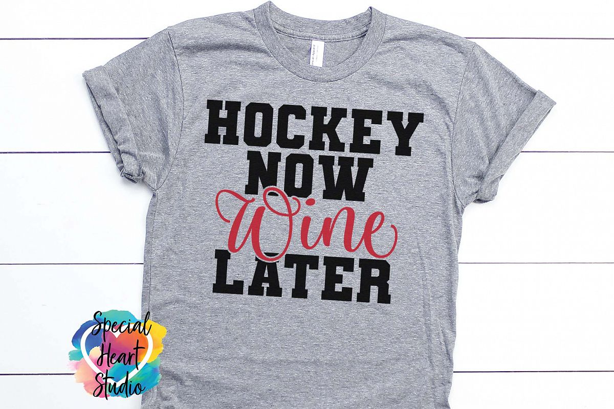 Hockey Now Wine Later - A Hockey Mom SVG Cut File example image 1