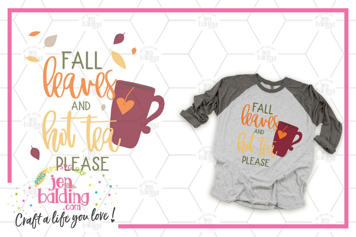 Fall Leaves & Hot Tea SVG example image 1