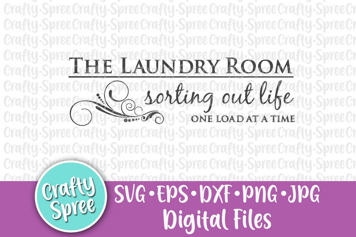 The Laundry Room Sorting Out Life SVG PNG DXF Cut File example image 1