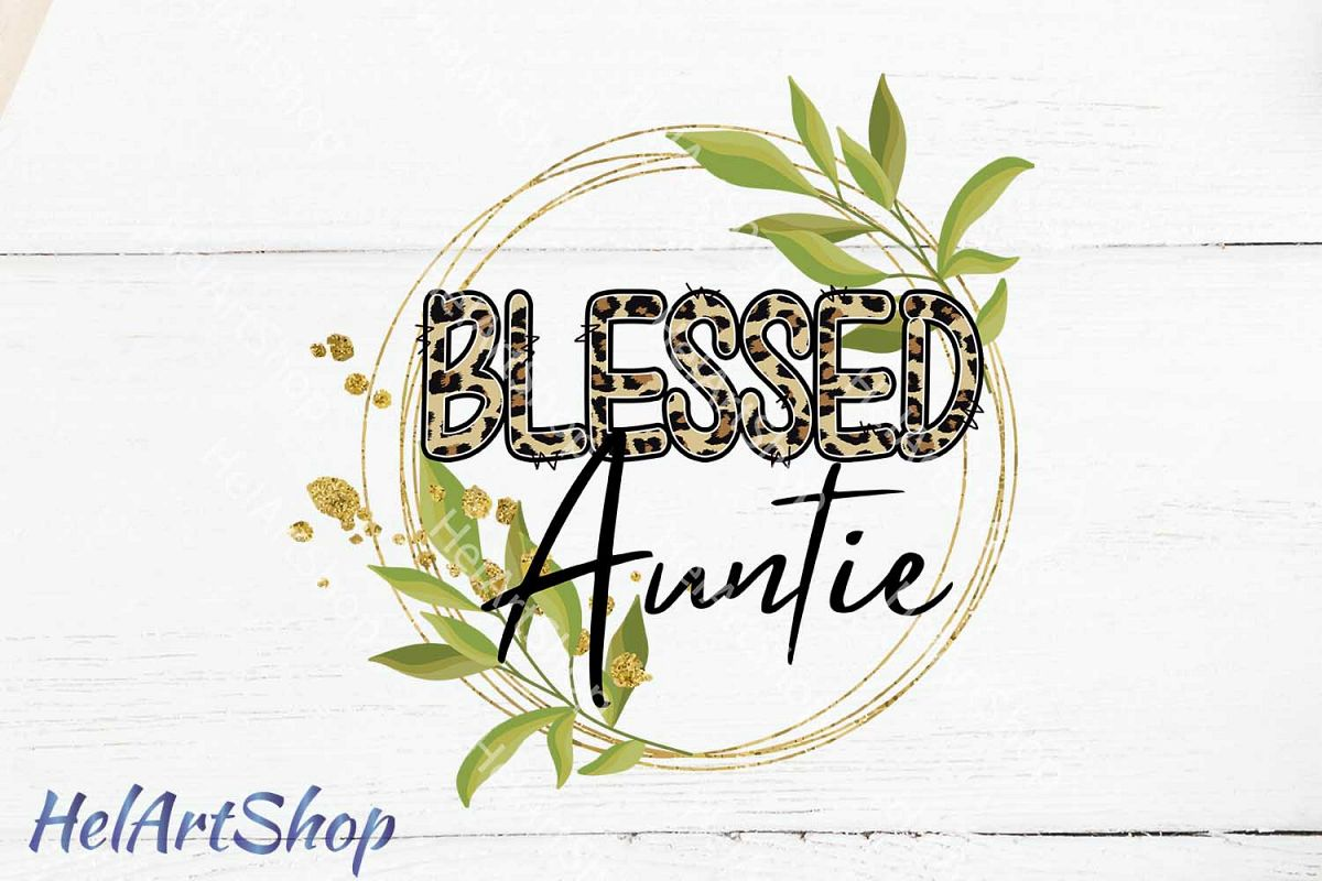 Blessed Auntie png, Sublimation png, Aunt png example image 1