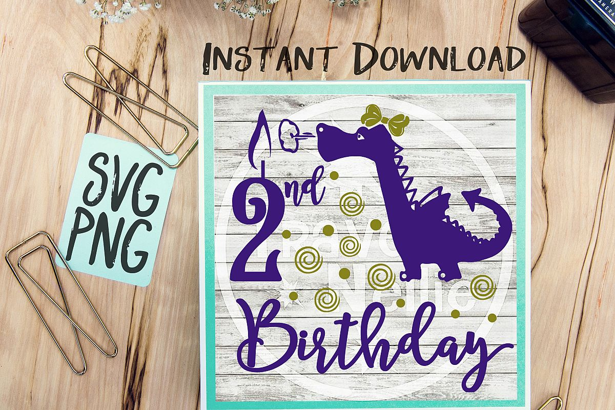 2nd Birthday Girl Dragon SVG PNG Cricut Cameo Silhouette Brother Scan & Cut Crafters Cutting Files for Vinyl Cutting Sign Making example image 1