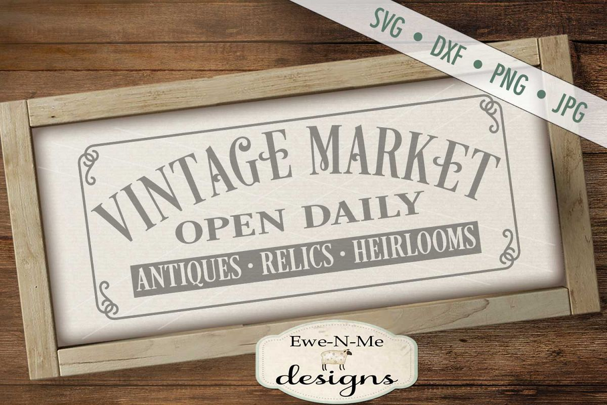 Vintage Market Open Daily - SVG DXF Files example image 1
