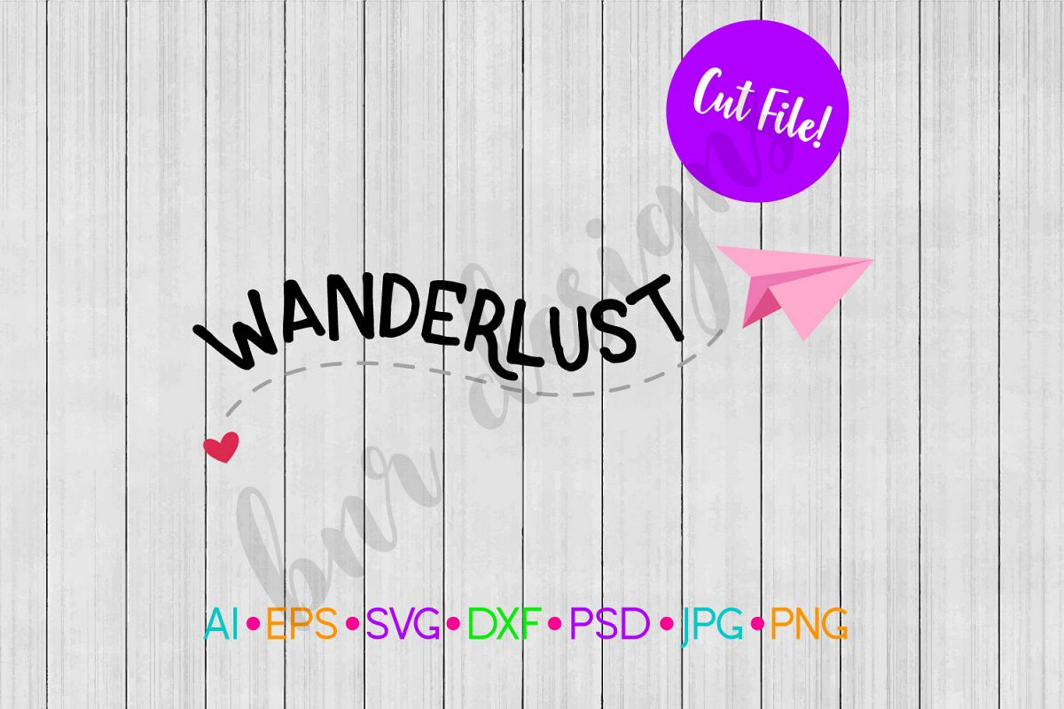 Wanderlust SVG, Travel SVG, Adventure SVG example image 1