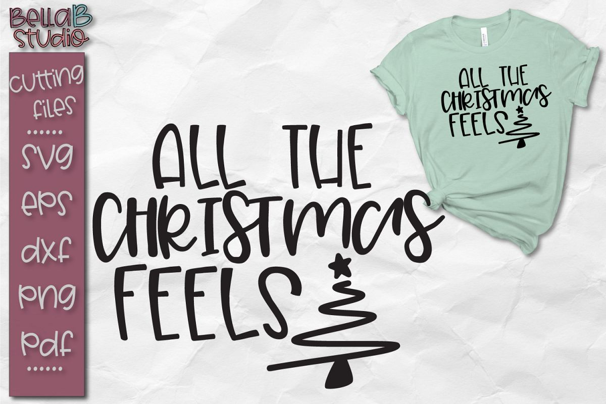 Christmas Vibes SVG, All The Christmas Feels SVG, Cut file example image 1