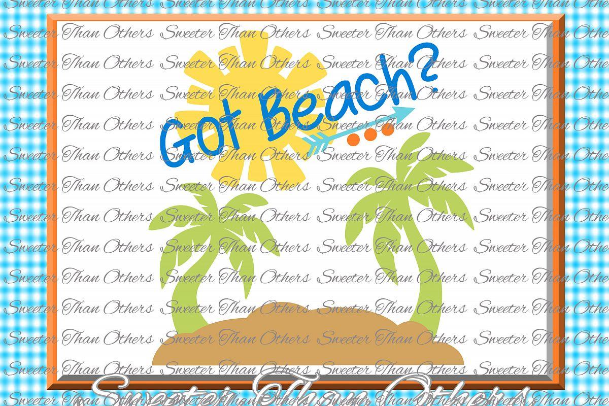 Beach Svg Got Beach svg, Summer Beach pattern example image 1