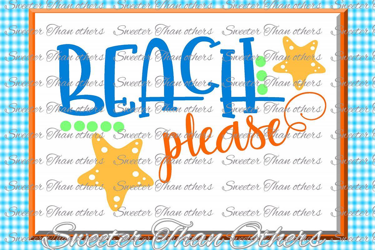 Beach Svg Beach Please svg, Summer Beach pattern example image 1