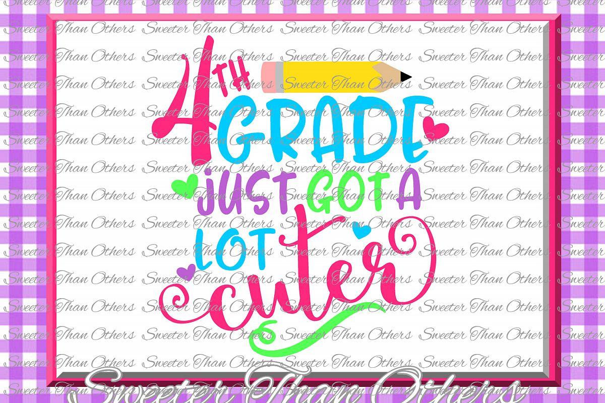 Fourth Grade Cuter SVG 4th Grade cut file example image 1