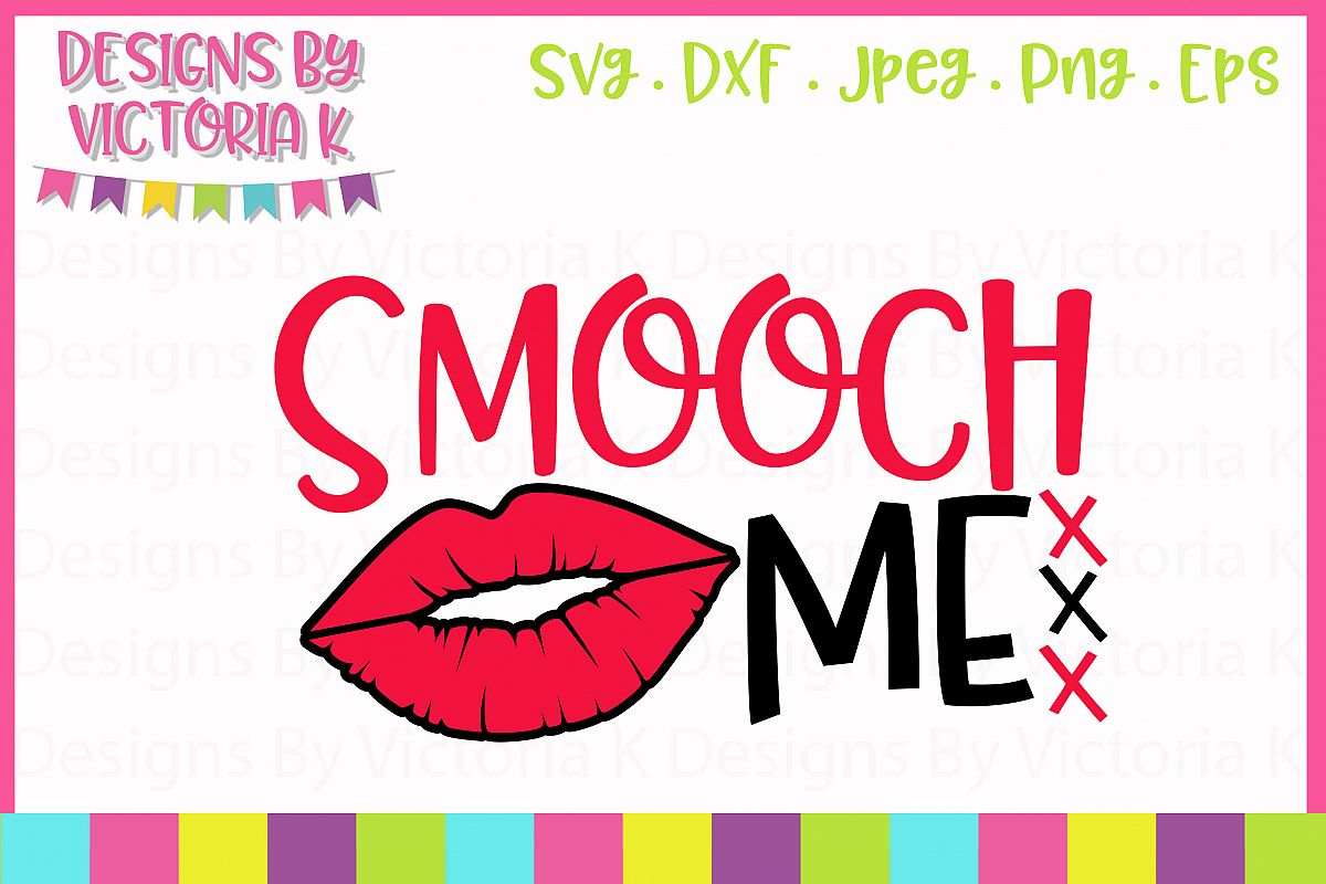 Smooch Me SVG Cut File example image 1