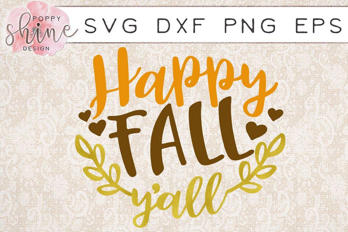 Happy Fall Ya'll SVG PNG EPS DXF Cutting Files example image 1