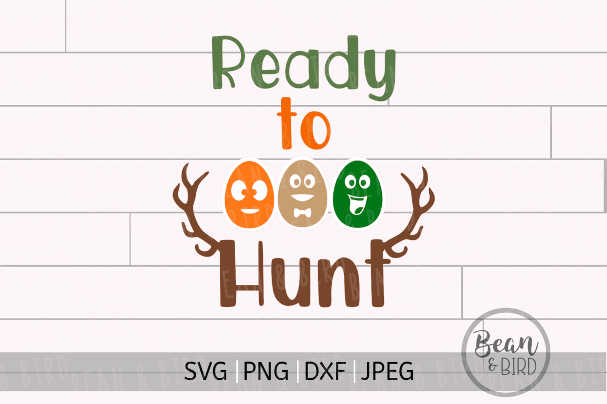 Ready to Hunt Easter Svg Cut File example image 1