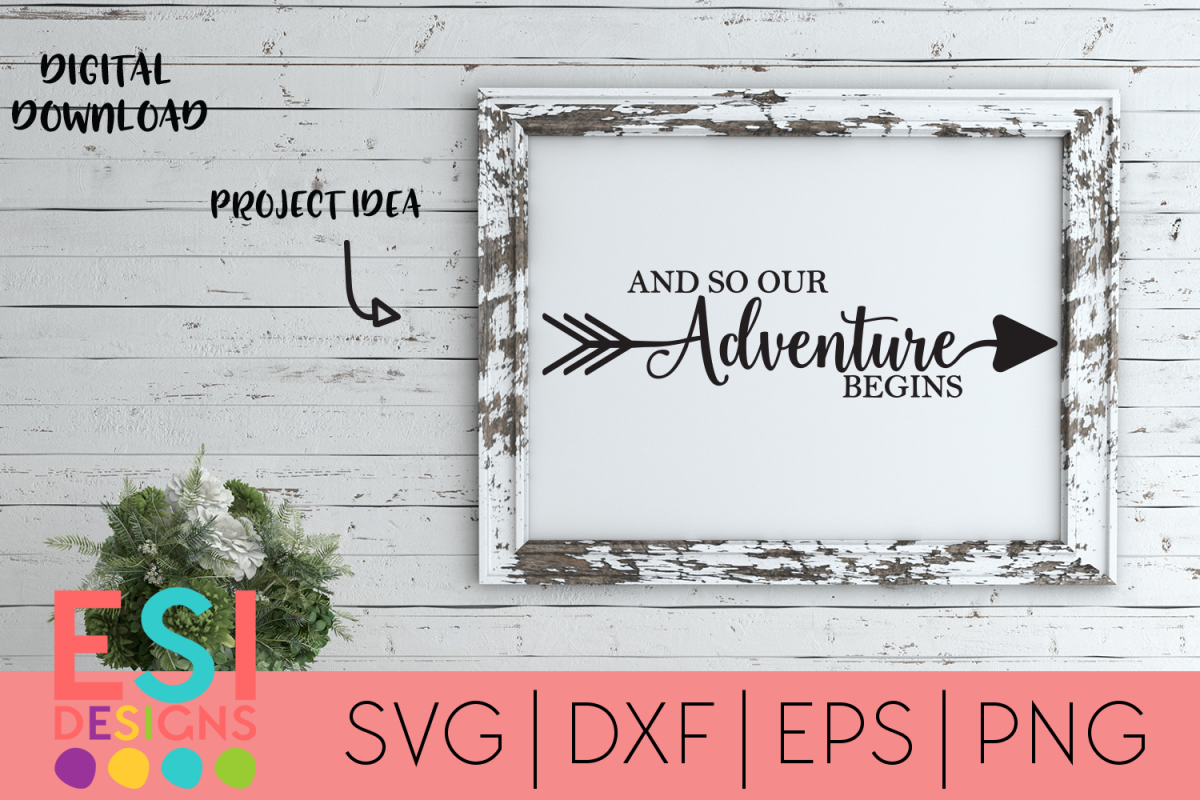 Wedding | And so our Adventure Begins | SVG DXF EPS PNG example image 1
