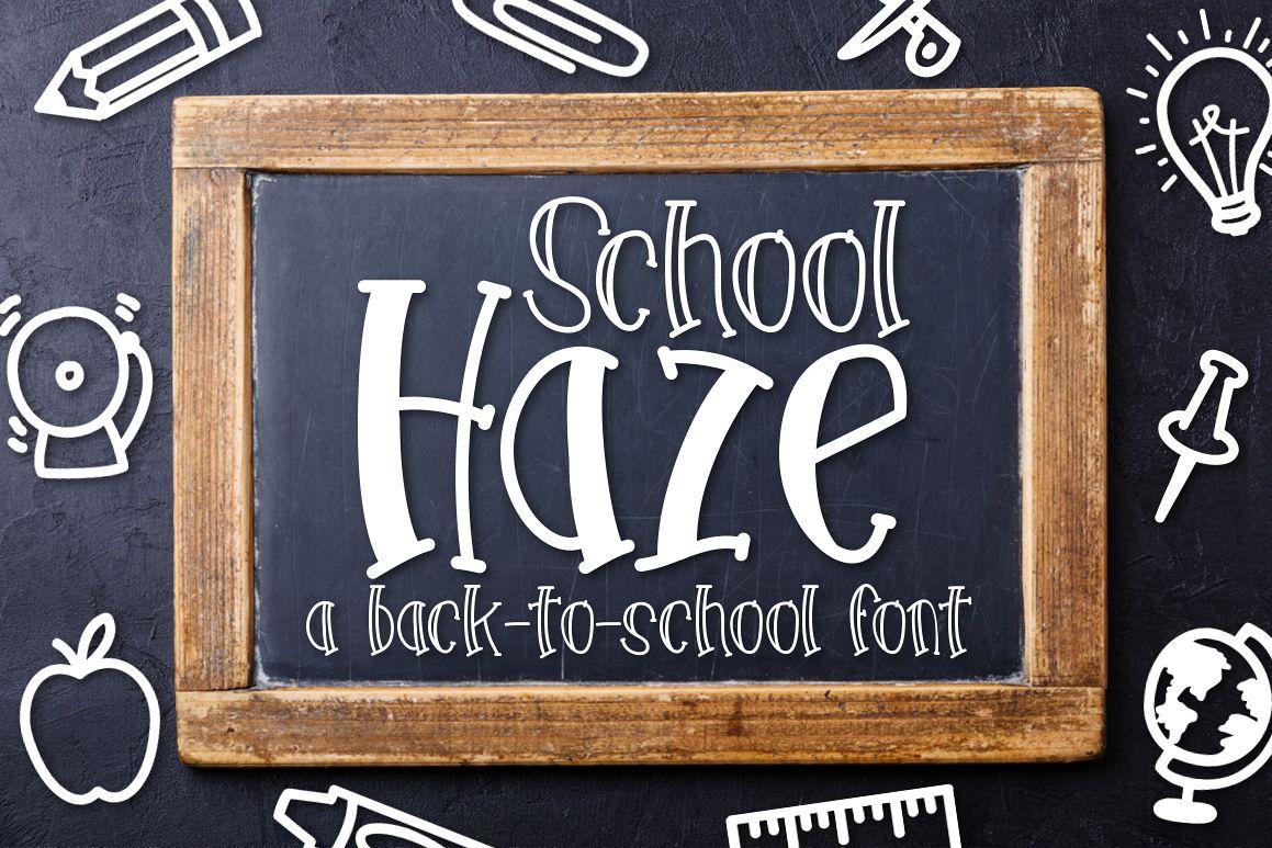 School Haze a Back-to-School Font example image 1