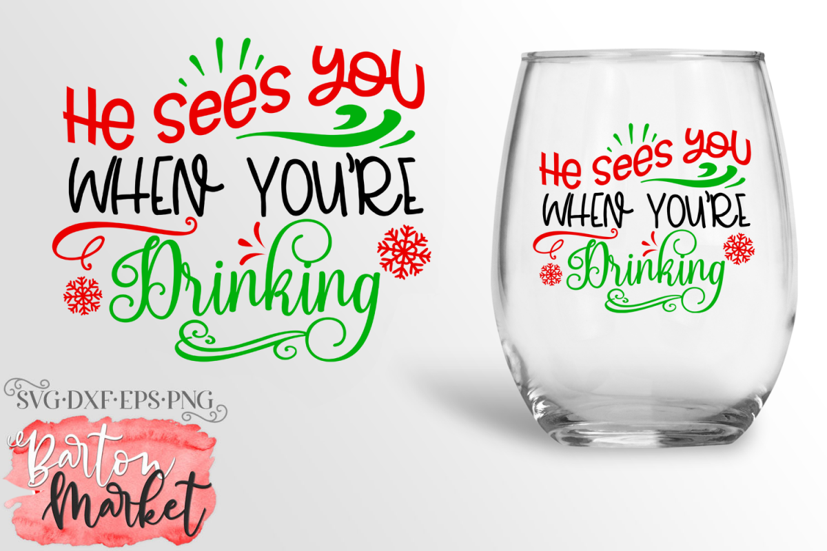 He Sees You When You're Drinking SVG DXF EPS PNG example image 1