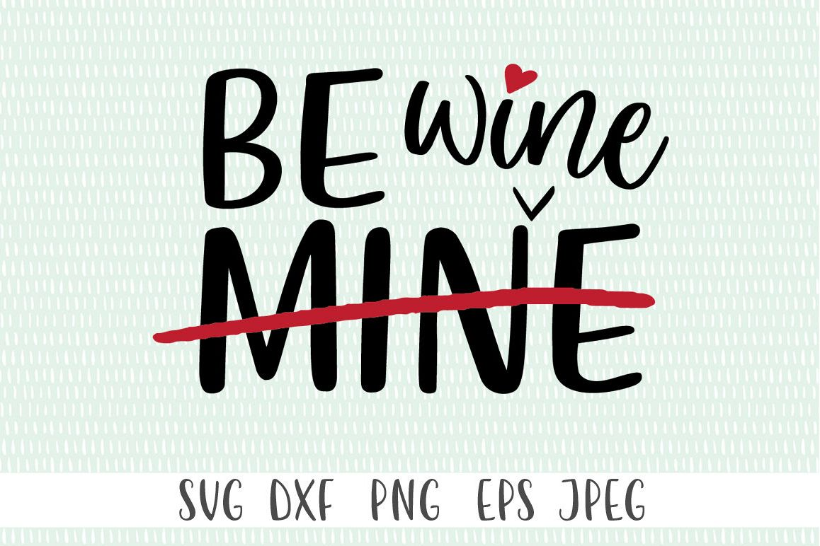 Funny Valentine's Day SVG - Be Mine example image 1