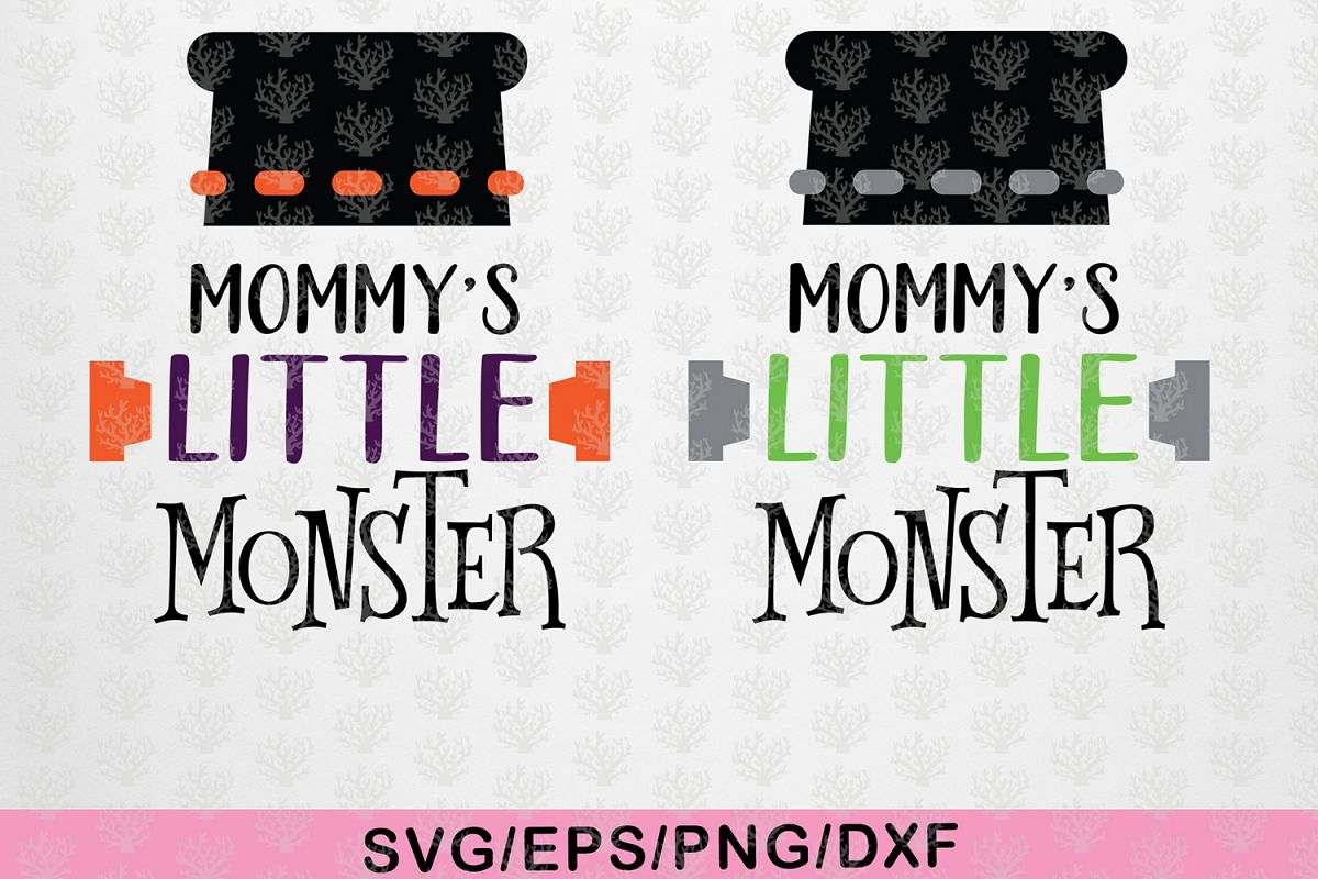 Mommy Little Monster - Halloween SVG EPS DXF PNG Cut File example image 1