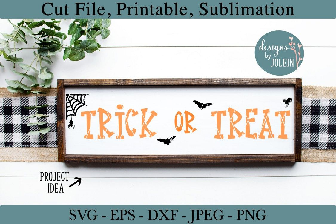Trick or Treat SVG, png, eps, jpeg, DXF, sublimation example image 1