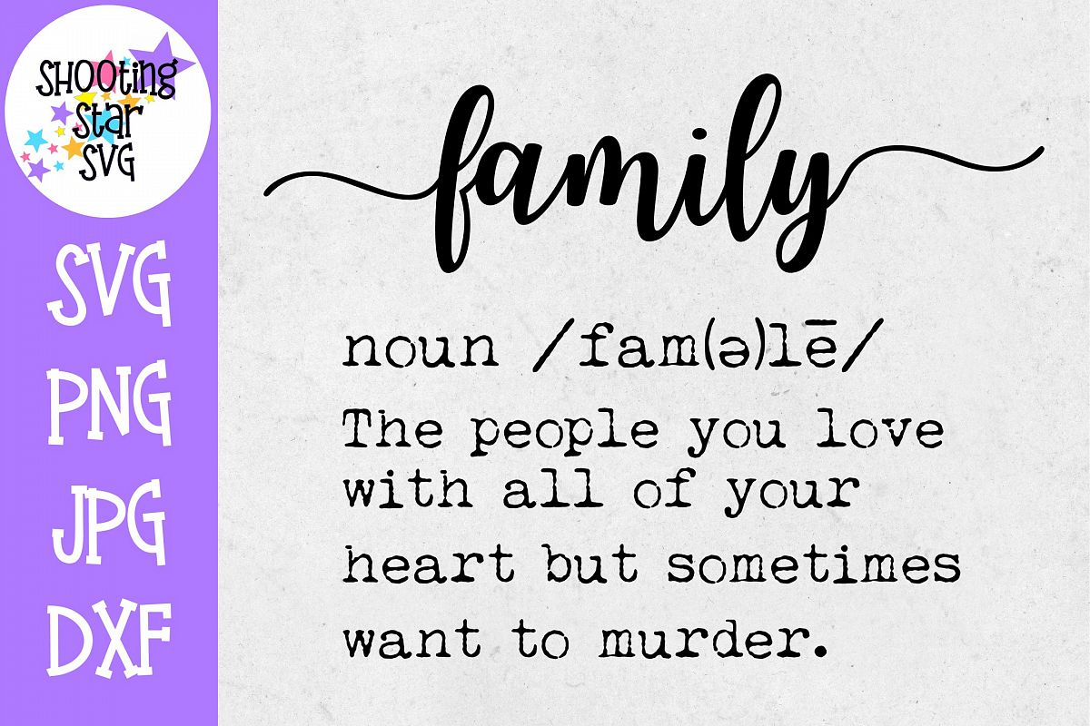 Family Definition SVG - Funny Family Definition - Home Decor example image 1