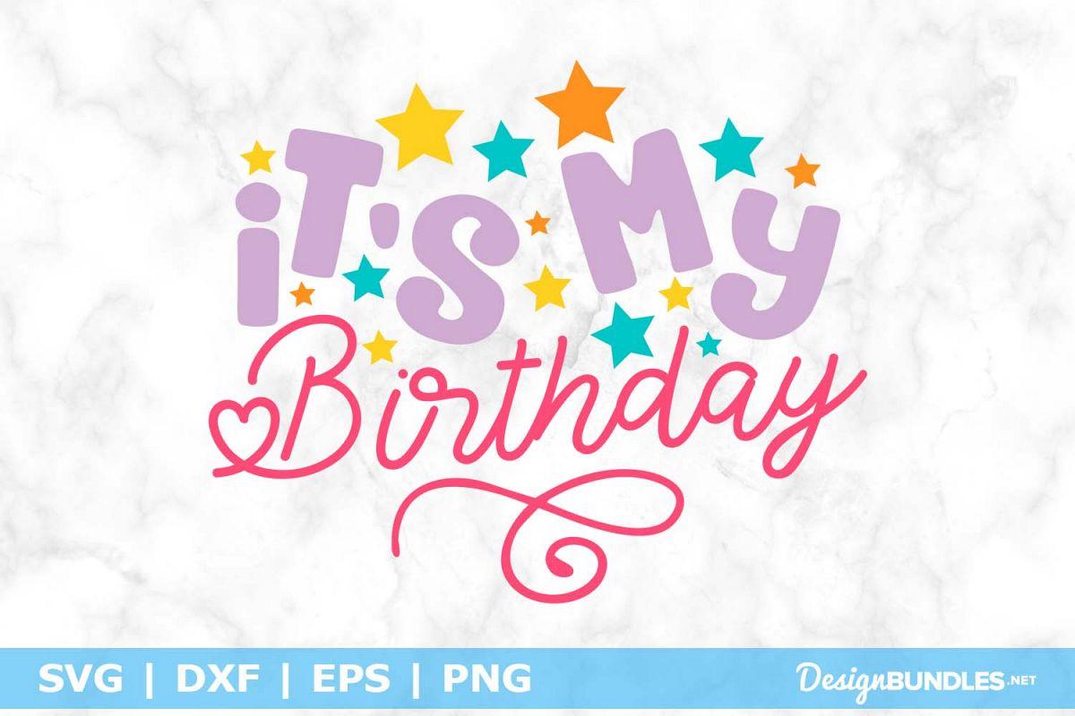 Its My Birthday SVG File