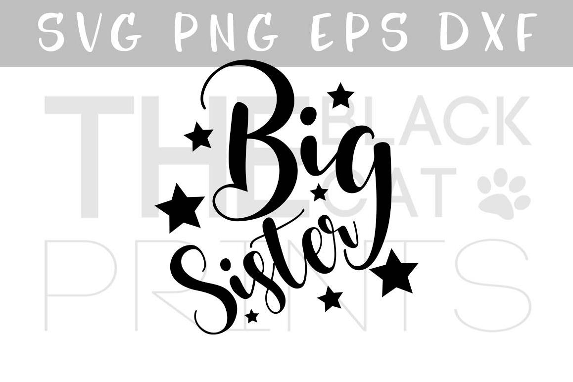 Big sister SVG EPS PNG DXF, Kids svg file, Girl svg design example image 1