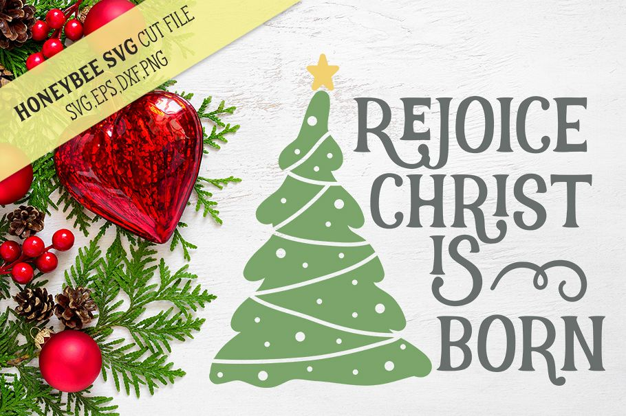 Rejoice Christ is Born Christmas Tree SVG Cut File