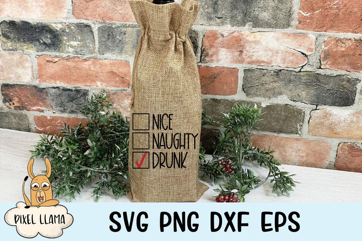 Nice Naughty Drunk Christmas Wine Bag SVG example image 1