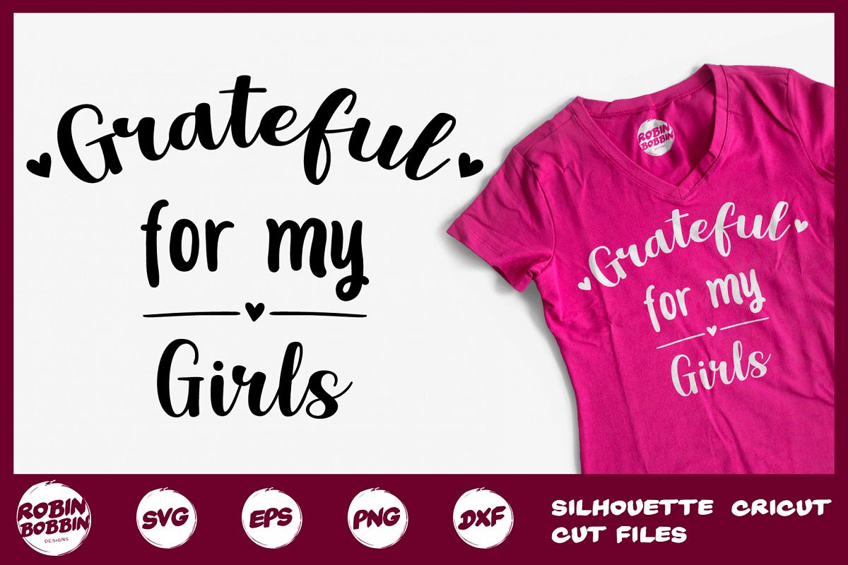 Grateful For My Girls SVG - Mother SVG DXF EPS PNG Crafts example image 1