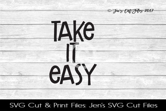 Take It Easy SVG Cut File example image 1