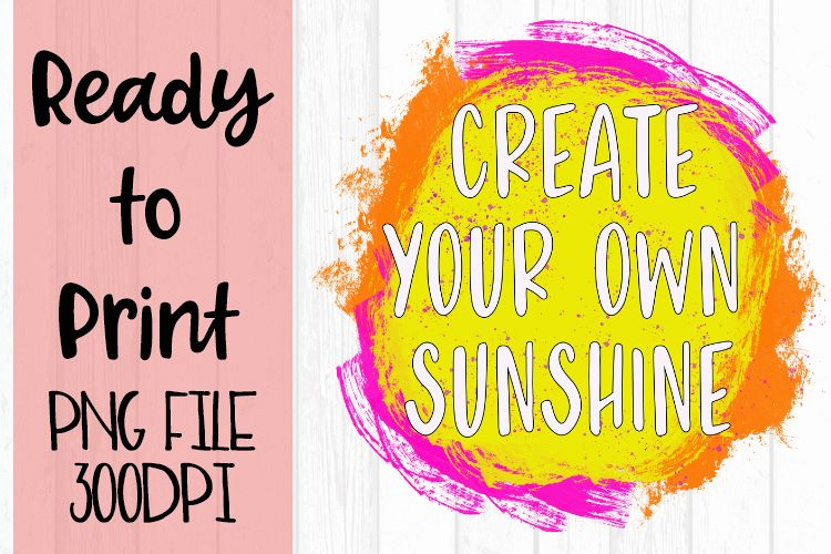 Create Your Own Sunshine Ready to Print example image 1