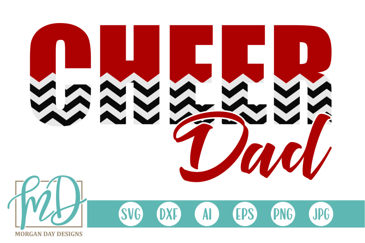 Cheer Dad - Cheerleader SVG, DXF, AI, EPS, PNG, JPEG example image 1