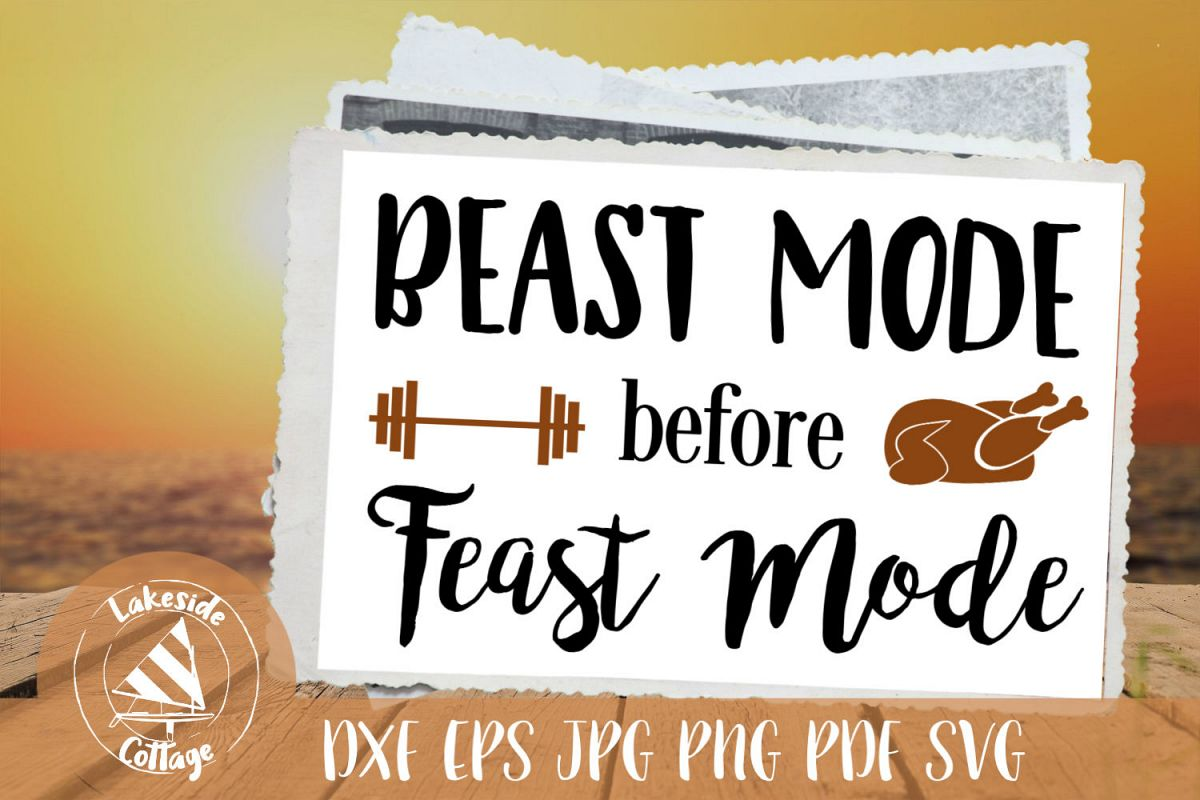 Beast Mode Before Feast Mode Thanksgiving SVG example image 1