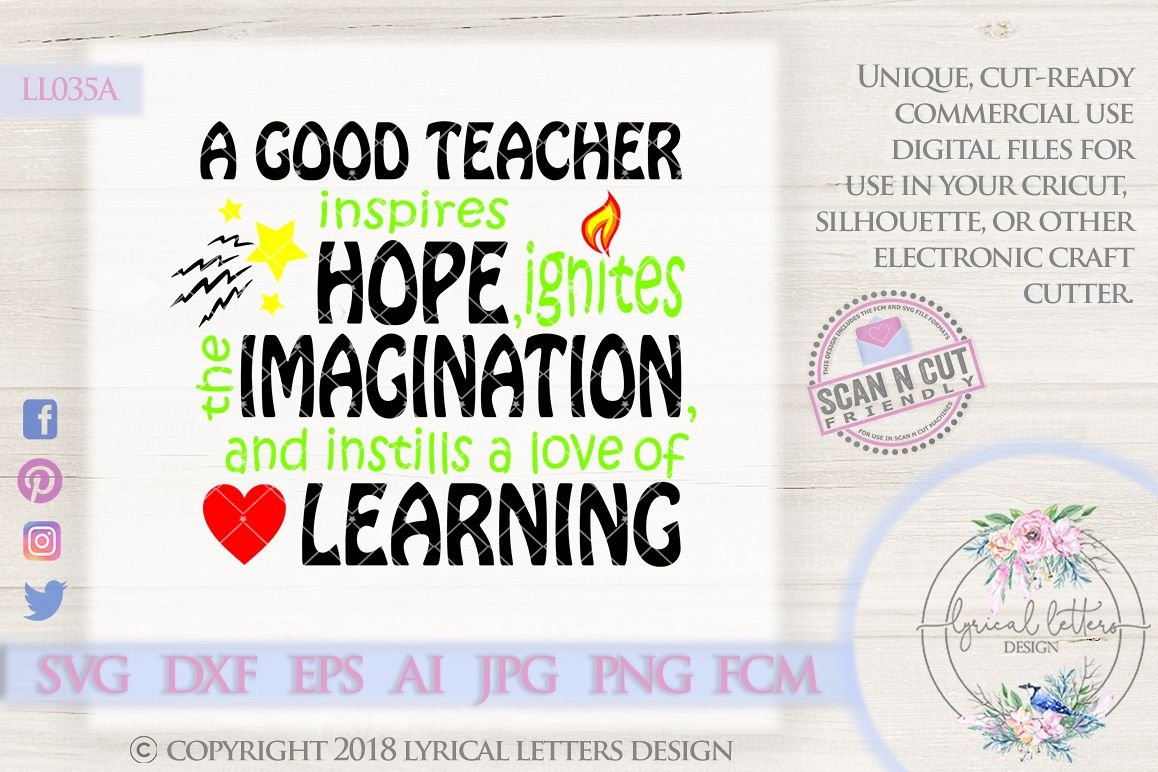 A Good Teacher Inspires Hope SVG Cut File LL035A example image 1