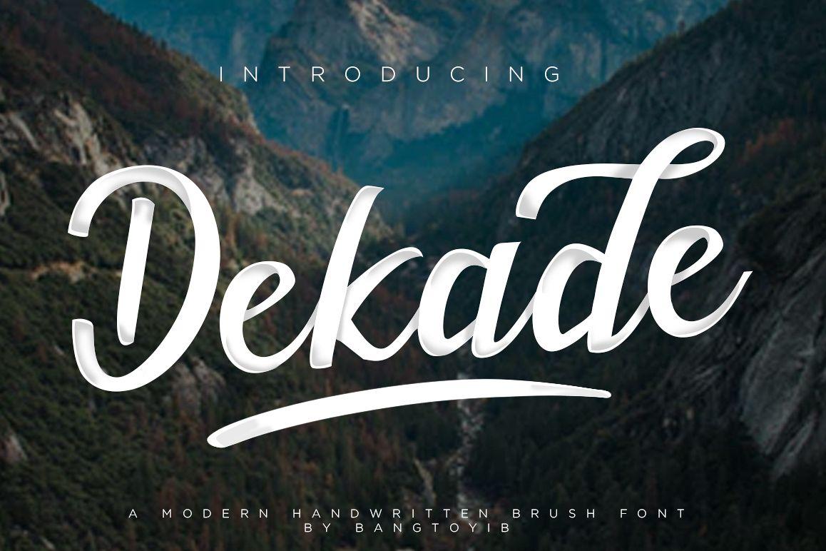 Dekade Brush Font + Swash example image 1
