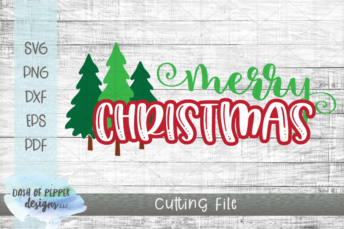 Merry Christmas SVG - A Christmas SVG with Christmas Trees example image 1