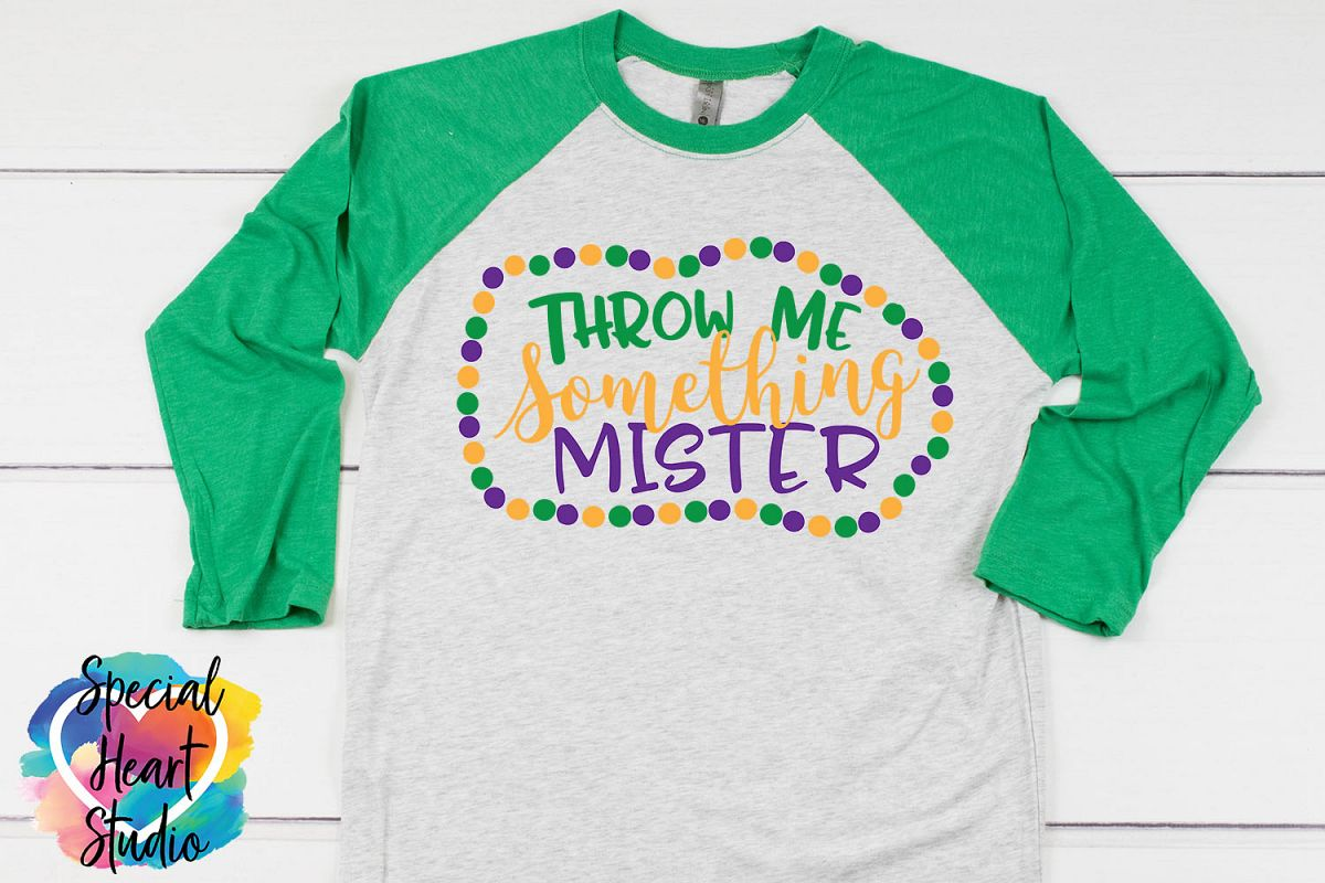 Throw me something mister SVG - A fun Mardi Gras cut file example image 1