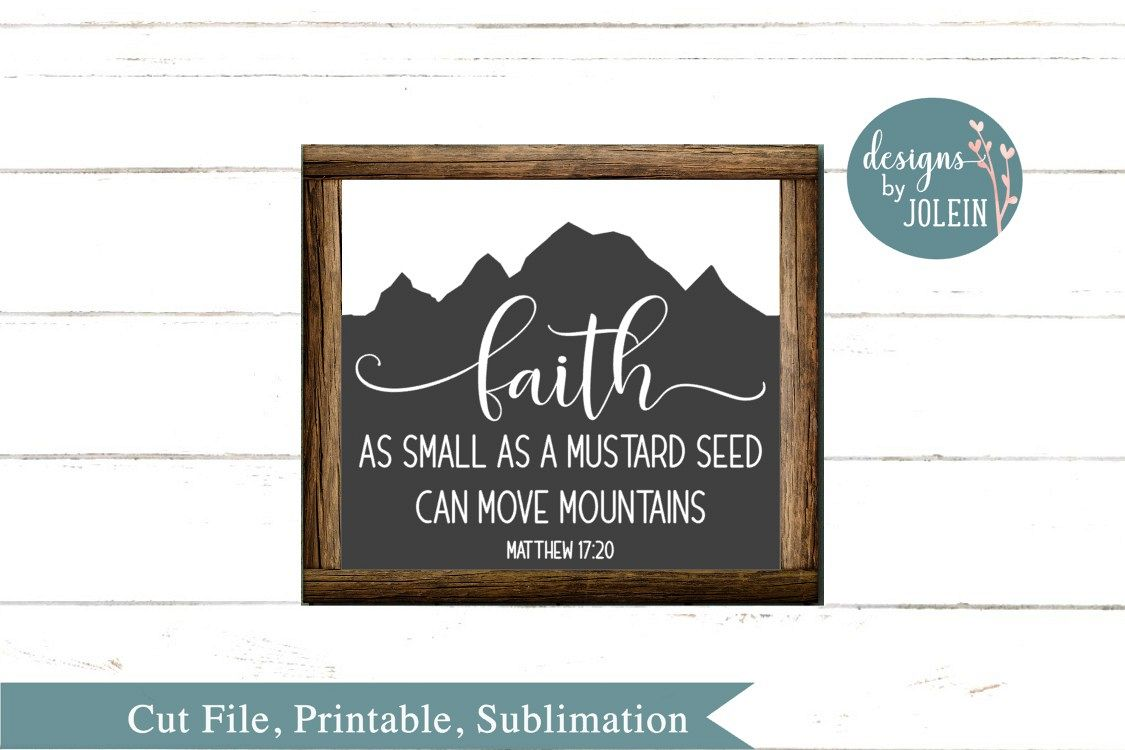 Faith as small as a mustard seed SVG, png, eps, dxf, sublima example image 1