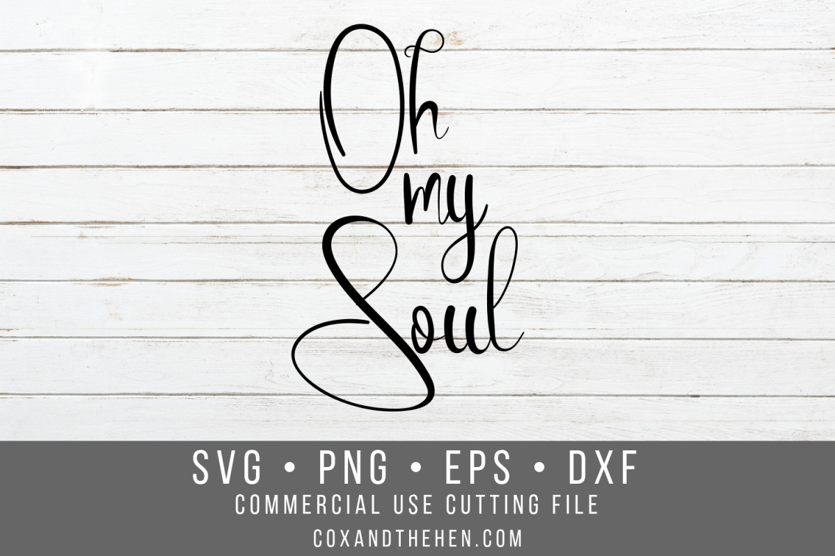 Oh My Soul Forest Wood Sign Stencil SVG example image 1