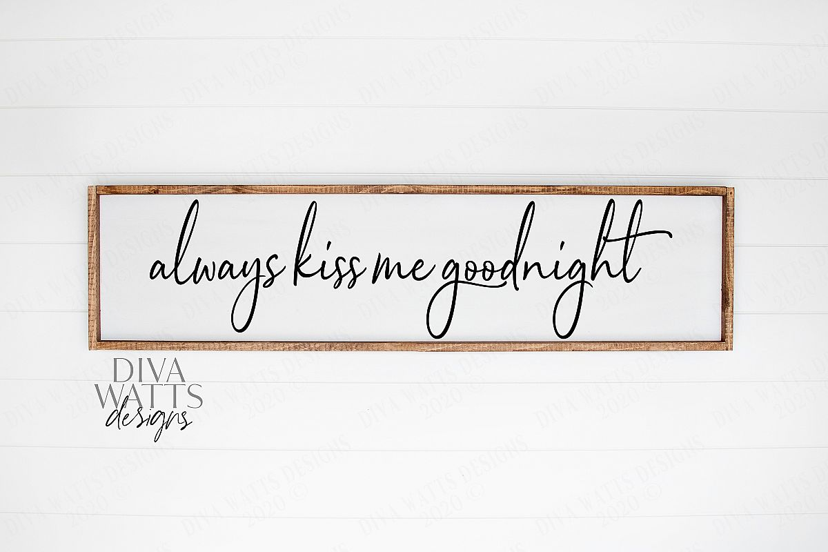 Always Kiss Me Goodnight Farmhouse Cutting File example image 1