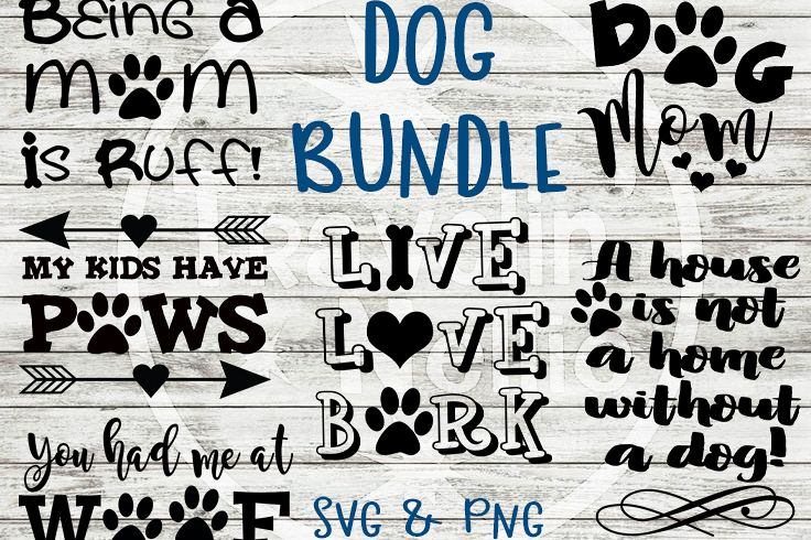 Dog SVG Bundle Dog Mom Live Love Bark Funny Dog Quote Saying example image 1