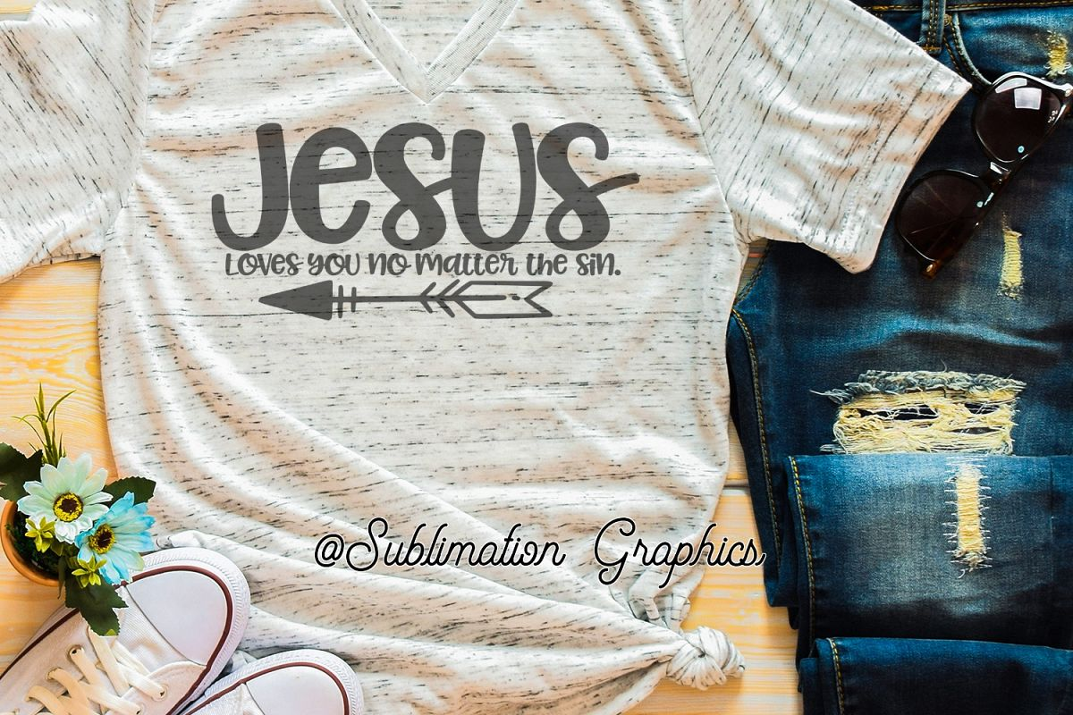 No Matter the Sin Sublimation Digital Download example image 1