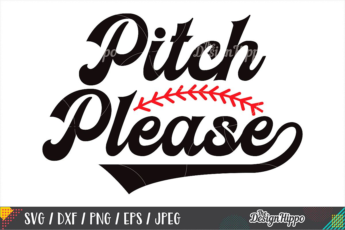 Funny Baseball SVG, Pitch Please SVG, DXF PNG Cricut Files example image 1