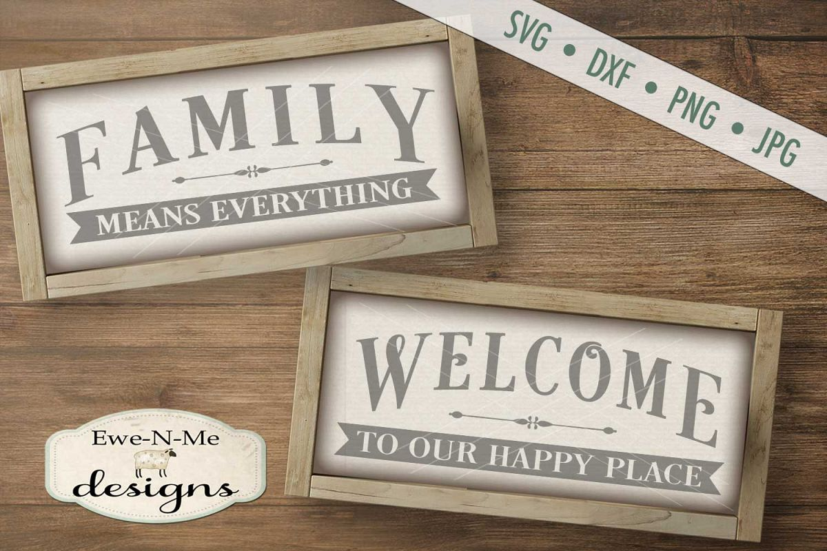 Family Means Everything - Welcome to our Happy Place SVG DXF example image 1