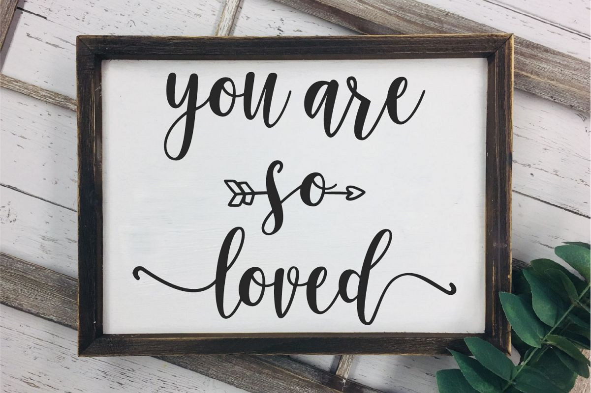 You Are So Loved SVG, Wedding, Love Sublimation example image 1
