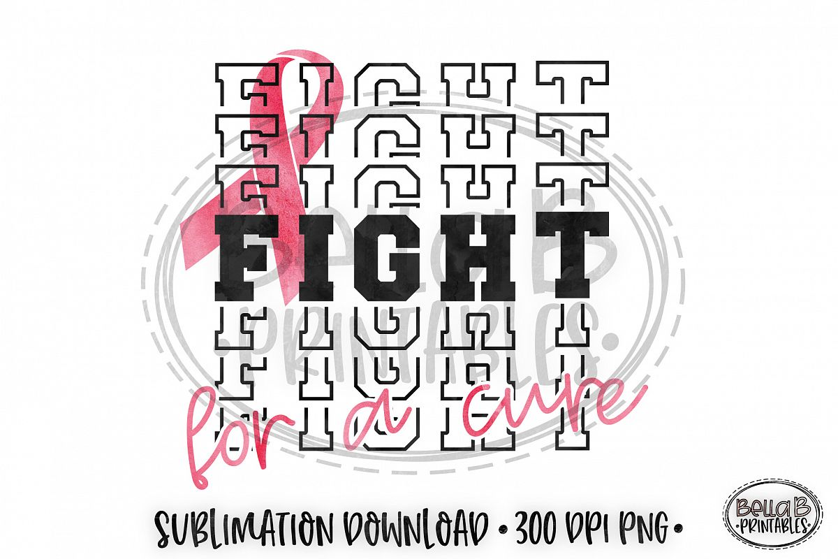 Breast Cancer Sublimation Design, Fight For A Cure example image 1