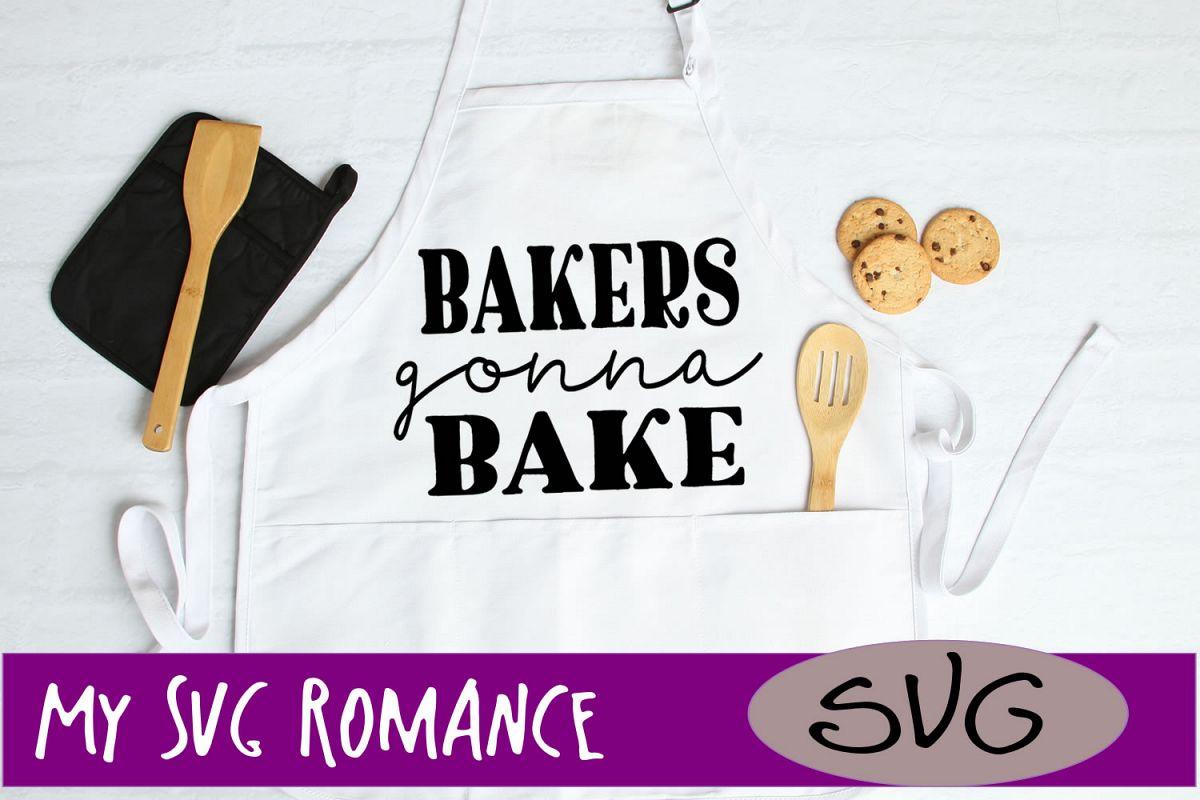 Bakers Gonna Bake SVG DXF PNG EPS Apron Design